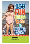 150+ Fun Things to do in Becker County