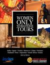 Women Only Worldwide Tours 2013-2014
