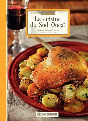Calam o conna tre la cuisine du sud ouest - Editions sud ouest cuisine ...